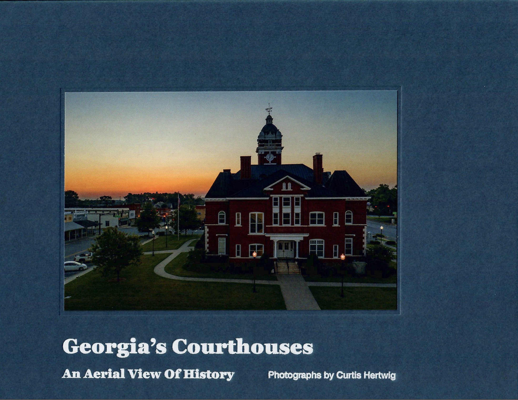 Georgia's Courthouses - An Aerial View of History